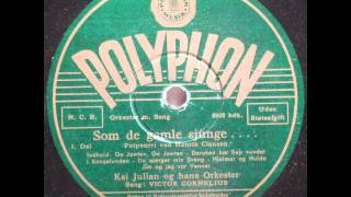 Som de gamle sjunge, Potpourri - Kaj Julian; Victor Cornelius 1942