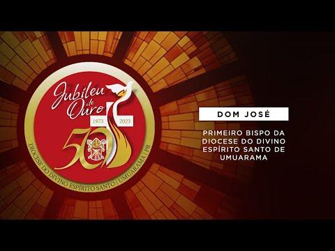 DOM JOSÉ - JUBILEU DE OURO DA DIOCESE DO DIVINO ESPÍRITO SANTO DE UMUARAMA