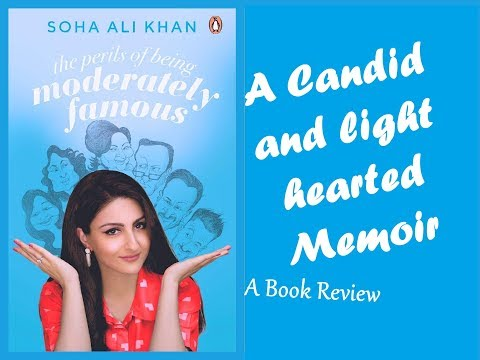 The Perils of Being Moderately Famous by Soha Ali Khan |  Book Review
