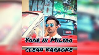 yaar ni milya (clean Guitar karaoke) with Lyrics | Hardy Sandhu | B Praak | Jaani