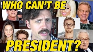 Who can't be president?