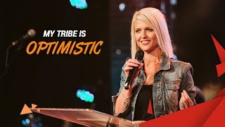 My Tribe is Optimistic // Meghan Dredge