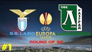 FIFA 14-Europa League 2013/2014-Round of 32-Part 1-S.S. Lazio-Ludogorets