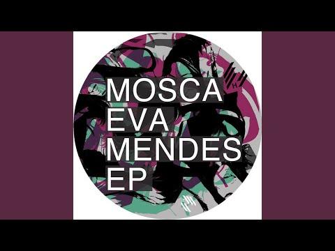 Eva Mendes Original Mix