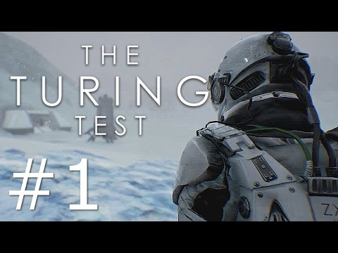 The Turing Test | #1 - The Beginning