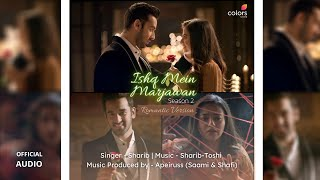 Ishq Mein Marjawan 2 OST | Sharib - Toshi | Apeiruss | Romantic Version (Official Audio) Colors TV