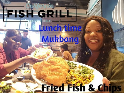 Lunch Time Mukbang At California Fish Grill Fried Fish And Chips