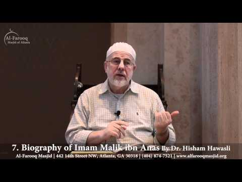 7. Biography of Imam Malik ibn Anas (Part 2 of 7)