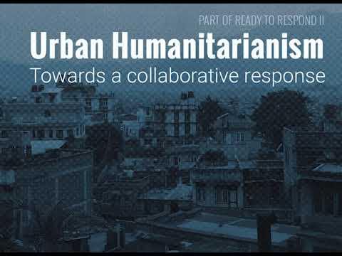 Urban Humanitarianism Towards a Collaborative Response