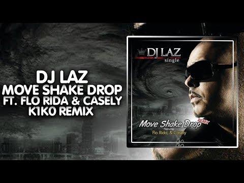 [Breaks] - DJ Laz - Move Shake Drop (K1K0 Remix)