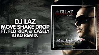 [Breaks] - DJ Laz - Move Shake Drop (K1K0 Remix)