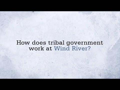 Tribal Government on the Wind River Reservation