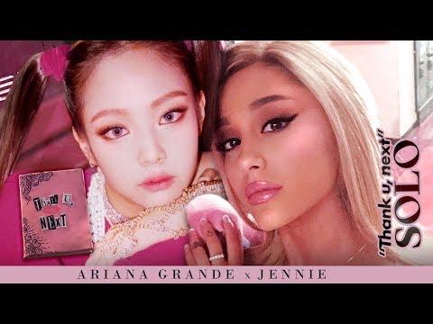 Ariana Grande & JENNIE - THANK YOU, SOLO