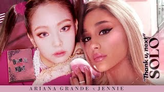Ariana Grande Jennie THANK YOU, SOLO Thank you, next x Solo.mp3