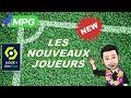 Gambar cover Mon avis sur les nouveaux joueurs de Ligue 1 MPG