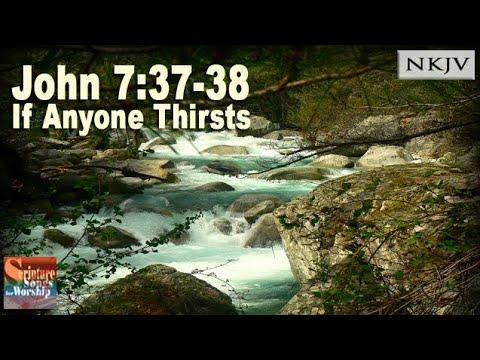 John 7:3738 Song If Anyone Thirsts Esther Mui Christian Worship Scripture Song with Lyrics