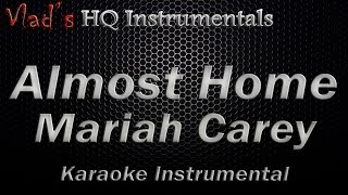 Almost Home Mariah Carey Instrumental Karaoke (with Download Link)