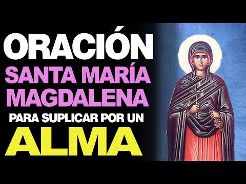 🙏 Oración a Santa María Magdalena PARA LIBERAR Y SUPLICAR por un alma 🙇♂️