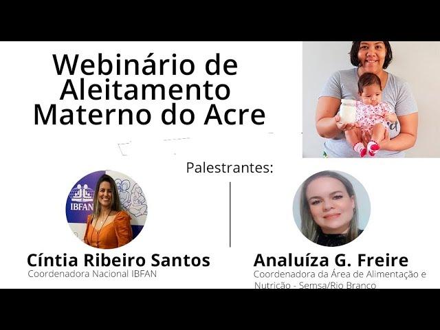WEBINÁRIO DE ALEITAMENTO MATERNO NO ACRE [DIA 1]