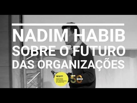 Nadim Habib sobre o futuro das organizações