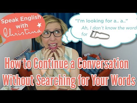Stop Blocking in English When You Lack a Word - English Conversation Tips