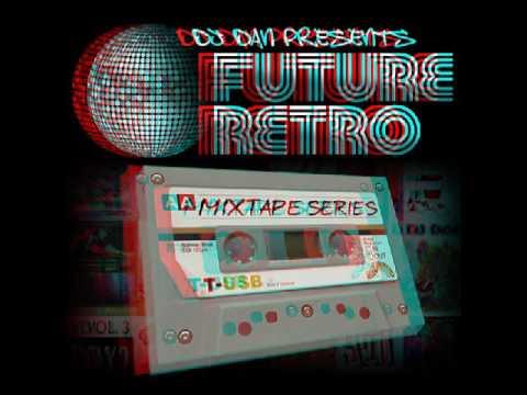 DJ Dan Radio One Essential Mix 98 Future Retro Mixtape SeriesSin título