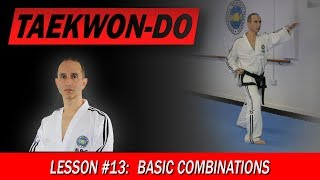 Basic combinations - Taekwon-Do Lesson #13