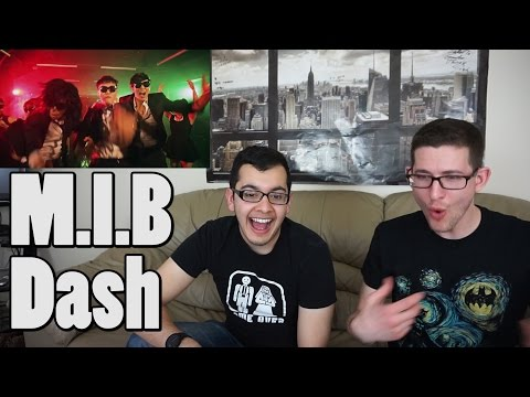 M.I.B - Dash - MV Reaction