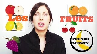 LEARN FRENCH | Les fruits | French lessons #12