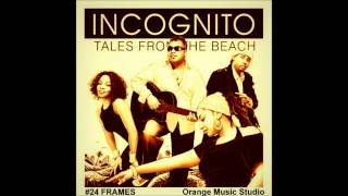 Watch Incognito I Come Alive Rimshots And Basses video