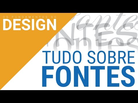 TUDO SOBRE FONTES | OS FUNDAMENTOS DO DESIGN
