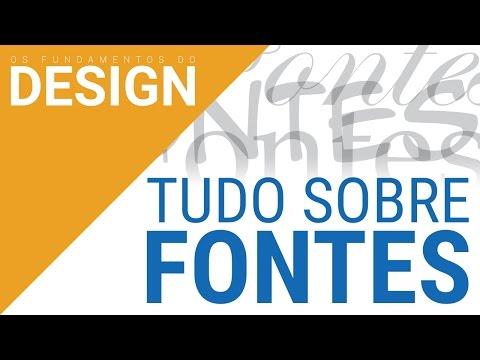 TUDO SOBRE FONTES | OS FUNDAMENTOS DO DESIGN