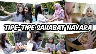 TIPE-TIPE SAHABAT NAYARA | With DKN 2 Cast