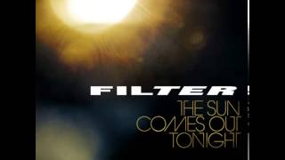 Watch Filter Its Got To Be Right Now video
