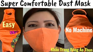 The Most Comfortable Face Mask-DIY- No Sewing Machine -Super Easy From T-shirt