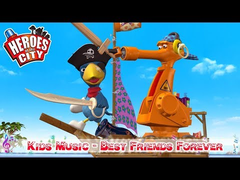 Kids Songs | Best Friends Forever - Heroes of the City | ♫