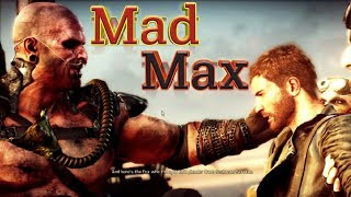 Mad Max Game Play Starting Best High Graphics Game [Must Watch]