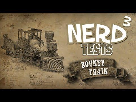 Nerd³ Tests... Bounty Train - Race To New York!