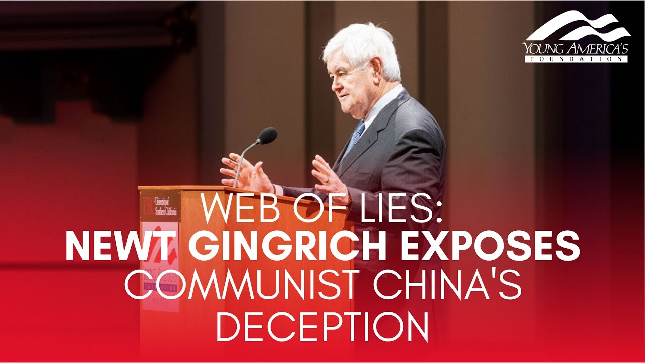 WEB OF LIES: Newt Gingrich exposes Communist China's deception