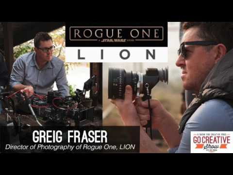 The Cinematography of Rogue One and LION (with Greig Fraser) GCS111