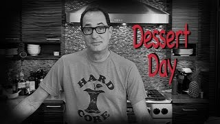 Sam the Cooking Guy   Dessert Day