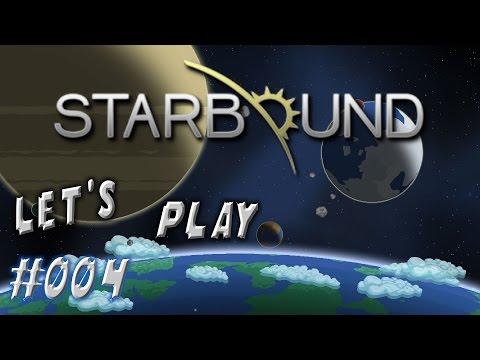 Starbound #004 - Wir machen auf Multiplayer [Let