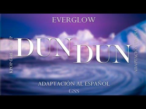EVERGLOW (에버글로우) - DUN DUN /Adaptación Al Español