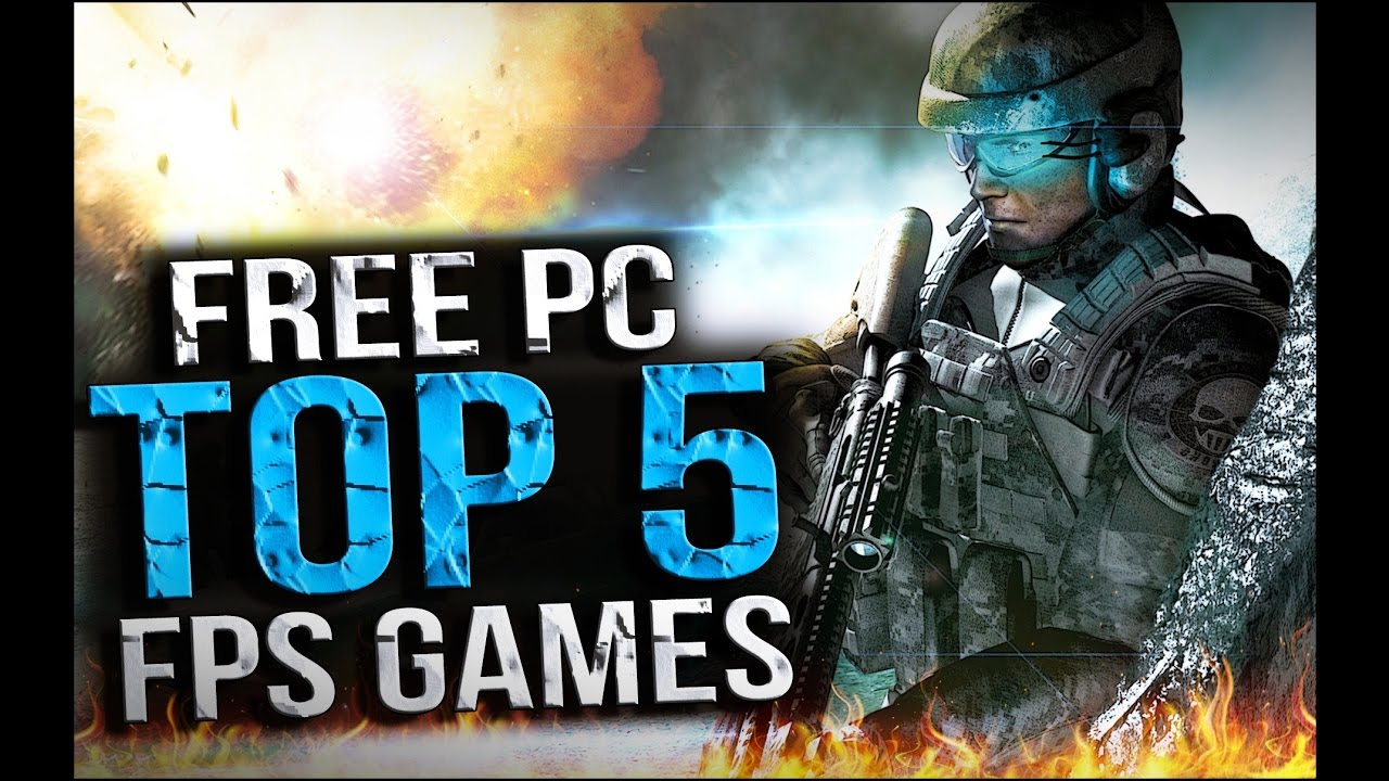 Top 5 Free Pc Fps Games 2016 2017 New Youtube