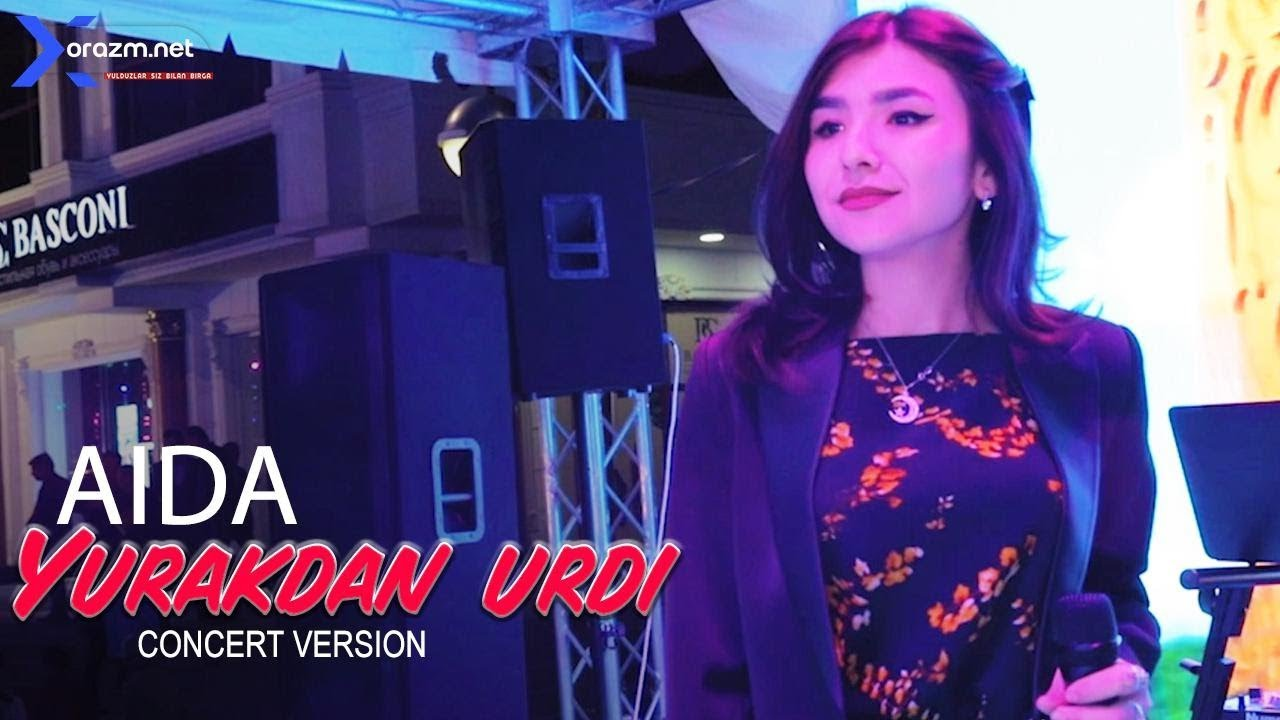 Aida - Yurakdan urdi | Аида - Юракдан урди (concert version 2019)
