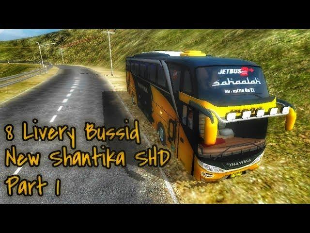 Berbagi Livery Bussid || Po. New Shantika SHD Part 1 #1