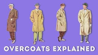 Overcoat, Topcoat, Greatcoat, Body Coat, Tailcoat, Morning Coat: Terminology & Differences Explained