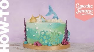 How to Make an Underwater Mermaid Cake | Cupcake Jemma
