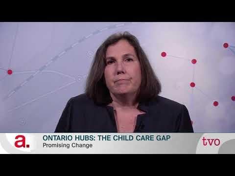 Ontario Hubs: The Child-Care Gap