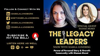 Power of Personal Story & Growth Community with Shaneé Moret